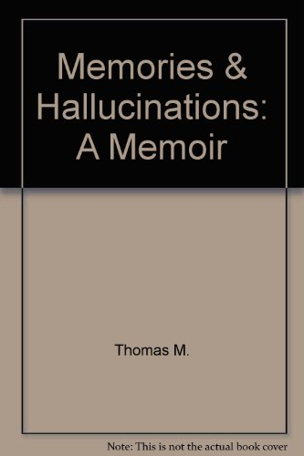 9780517063040: Memories & Hallucinations: A Memoir