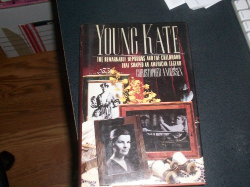 9780517063477: Young Kate: The Remarkable Hepburns & the Childhood