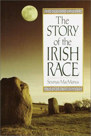 The Story Of The Irish Race - A Popular History Of Ireland