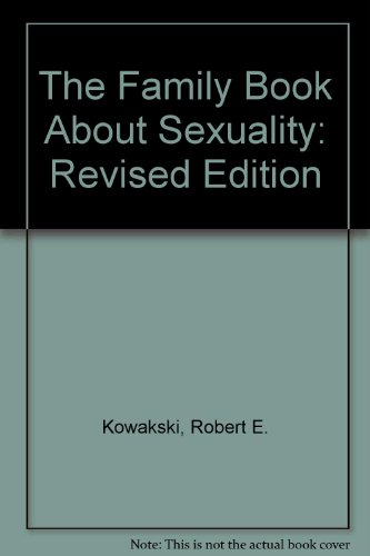 9780517064092: The Family Book About Sexuality: Revised Edition