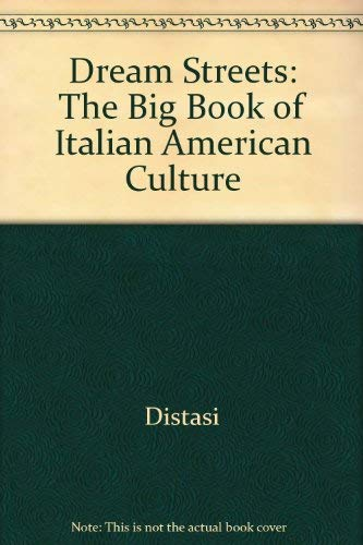 9780517064153: Dream Streets: The Big Book of Italian American Culture
