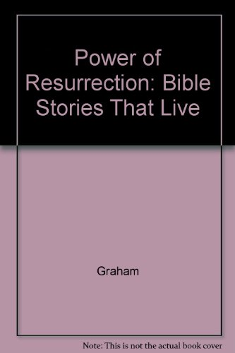 Power of Resurrection: Bible Stories That Live (9780517064252) by Margaret Graham