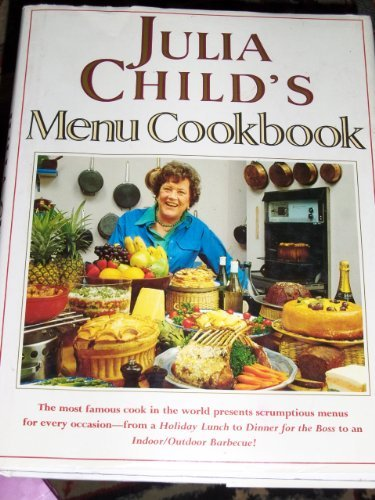 9780517064856: Julia Child's Menu Cookbook