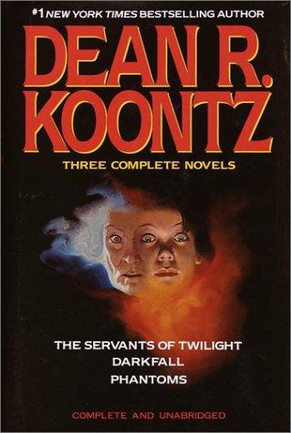 9780517064870: Three Complete Novels (The Servants of Twilight / Darkfall / Phantoms)