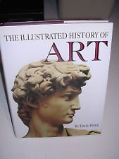 The Illustrated History of Art: Piper, David