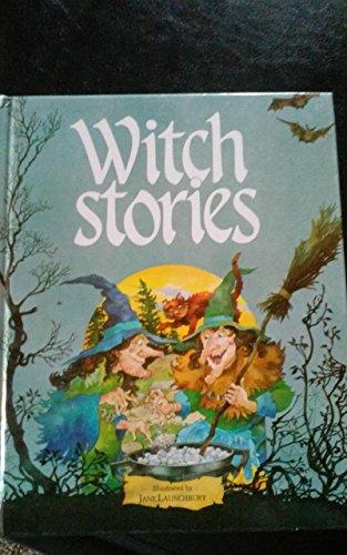 Witch Stories: Launchbury, Jane, ill.,