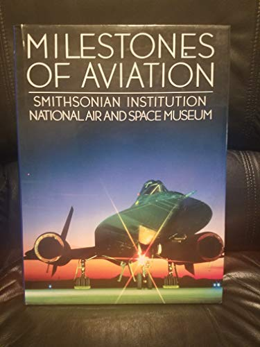 9780517065457: Milestones of Aviation: Smithsonian Institution National Air & Space Museum