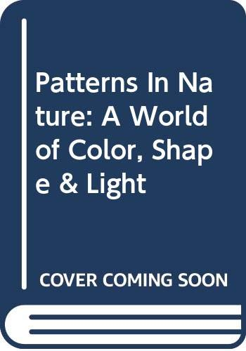 9780517065723: Patterns In Nature: A World of Color, Shape & Light