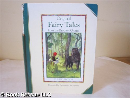 9780517065778: Original Fairy Tales from the Brothers Grimm: Classic Edition