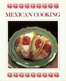 9780517066027: Mexican Cooking (Regional & Ethnic Cooking)