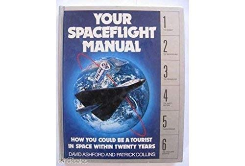 9780517066089: Your Spaceflight Manual: How You Could Be a Tourist in Space Within Twenty Years