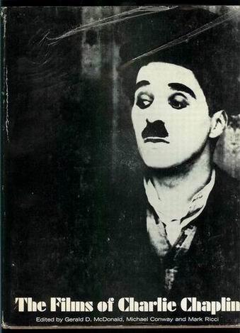 The Films Of Charlie Chaplin: McDonald, Gerald D.