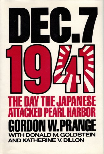 9780517066584: Dec. 7, 1941: The Day the Japanese Attacked Pearl Harbor