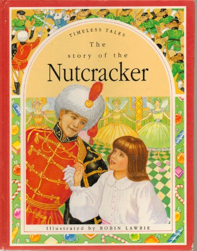 9780517066942: Timeless Tales: Story of the Nutcracker