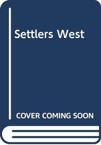 Settlers West: Martin F. Schmitt;