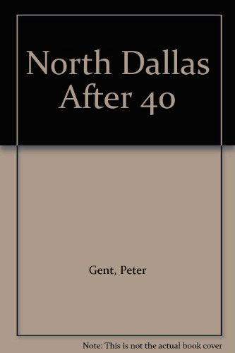 9780517067529: North Dallas After 40