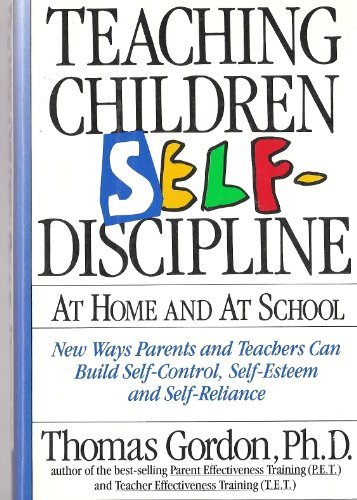 9780517067567: Teaching Children Self-Discipline at Home & At School