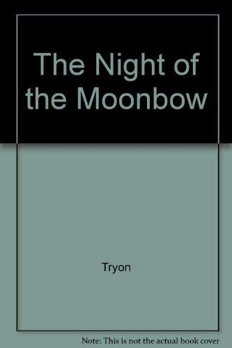 9780517067680: The Night of the Moonbow