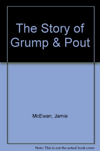 9780517068335: The Story of Grump & Pout