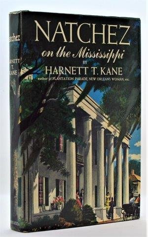 Natchez on the Mississippi: Harnett T. Kane