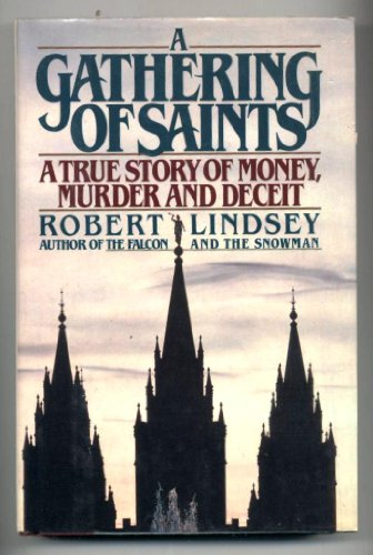 9780517068922: A Gathering of Saints: A True Story of Money, Murder and Deceit