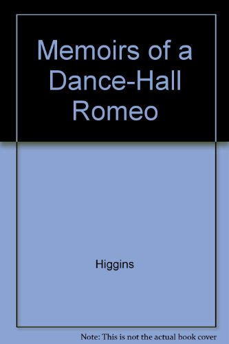 9780517068946: Memoirs of a Dance-Hall Romeo