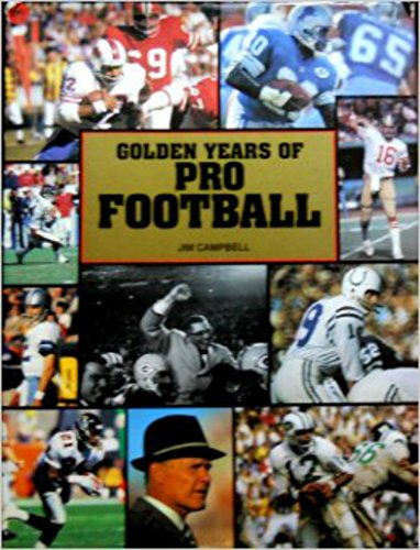 Golden Years of Pro Football: Rh Value Publishing
