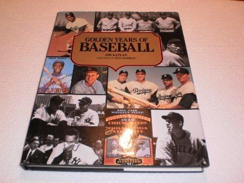 Golden Years of Baseball: Jim Kaplan