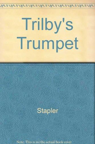 9780517071465: Trilby's Trumpet