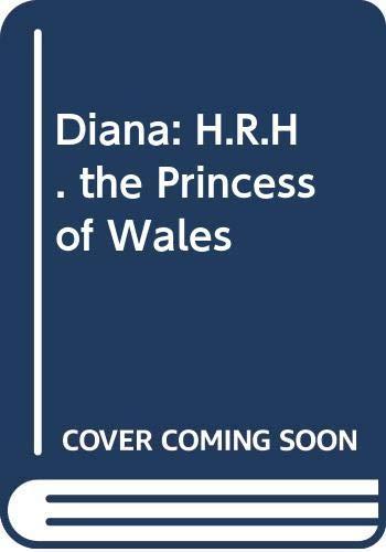 9780517071847: Diana: H.R.H. the Princess of Wales