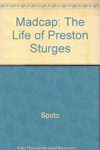 9780517072196: Madcap: The Life of Preston Sturges