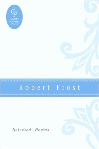 9780517072455: Robert Frost: Selected Poems