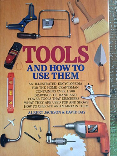9780517073926: Tools and How to Use Them
