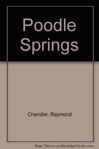 Poodle Springs: Raymond Chandler, Robert
