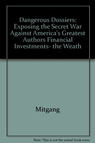 Dangerous Dossiers: Exposing the Secret War Against America's Greatest Authors (0517074745) by Herbert Mitgang