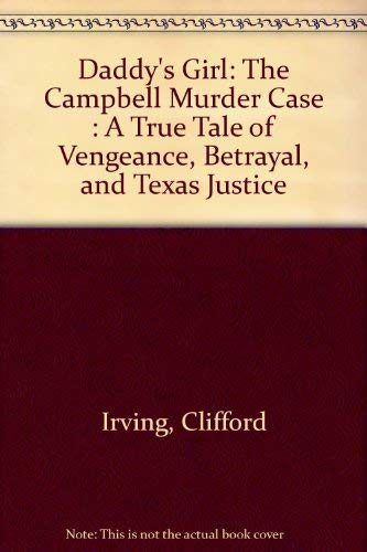 9780517075715: Daddy's Girl: The Campbell Murder Case