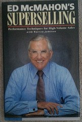 Ed McMahon's Superselling: Performance Techniques for High-Volume Sales: McMahon, Ed