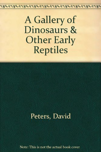 9780517078549: A Gallery of Dinosaurs & Other Early Reptiles
