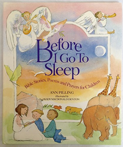 9780517078723: Before I go to Sleep: Bible Stories, Poems, & Prayers for Children