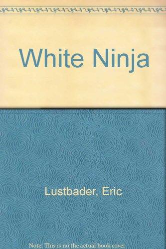 9780517079096: White Ninja: A Nicholas Linnear Novel