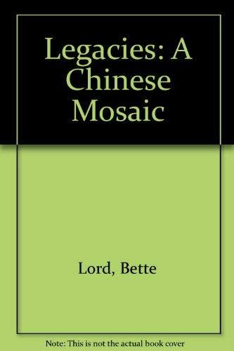 9780517079294: Legacies: A Chinese Mosaic