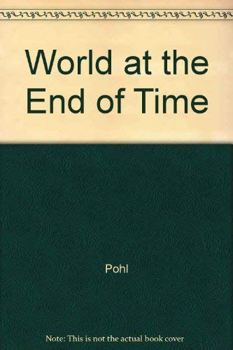 9780517079416: The World at The End of Time