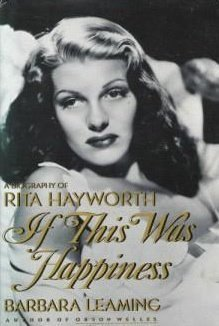 9780517079966: If This Was Happiness: A Biography of Rita Hayworth