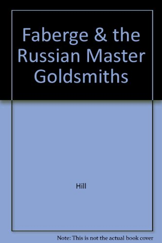 9780517080535: Faberge & the Russian Master Goldsmiths