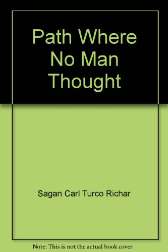 9780517080931: Title: A Path Where No Man Thought