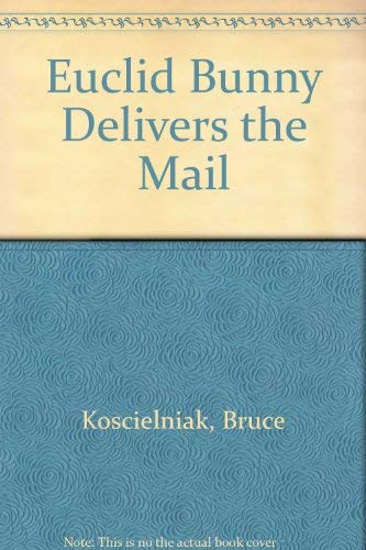 9780517081112: Euclid Bunny Delivers the Mail