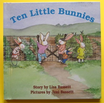 Ten Little Bunnies (0517081547) by Jeni Bassett