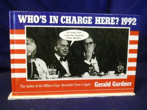 9780517082409: Who's in Charge Here?: 1992