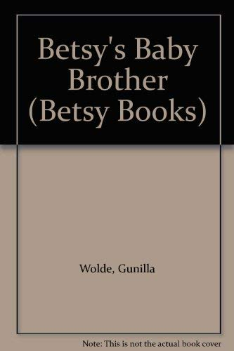 9780517083178: Betsy's Baby Brother (Betsy Books)