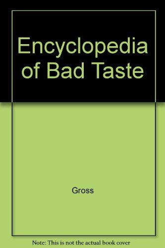 9780517085950: Encyclopedia of Bad Taste